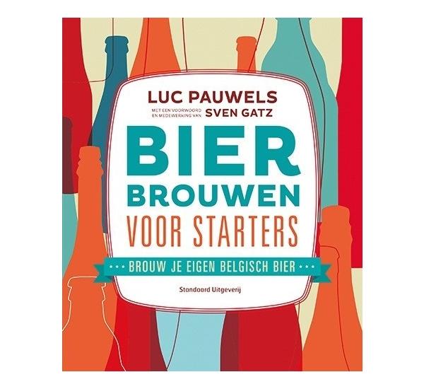 Bier brouwen voor starters (Luc Pauwels)