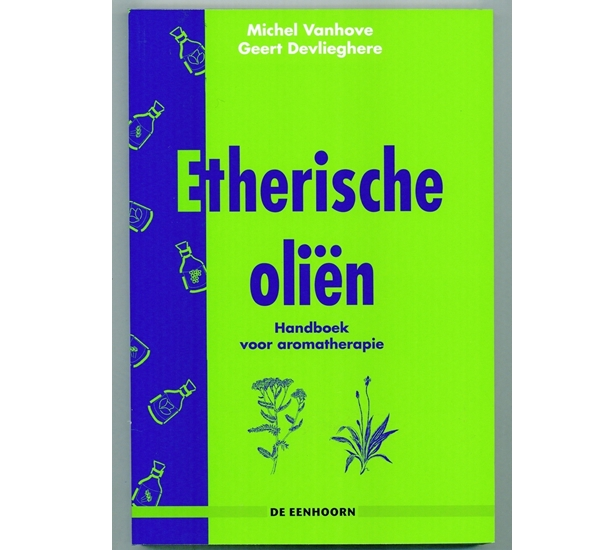 Handboek etherische oliën (Vanhove & Devlieghere)