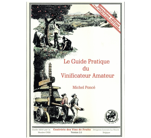 Le Guide Pratique du Vinificateur Amateur