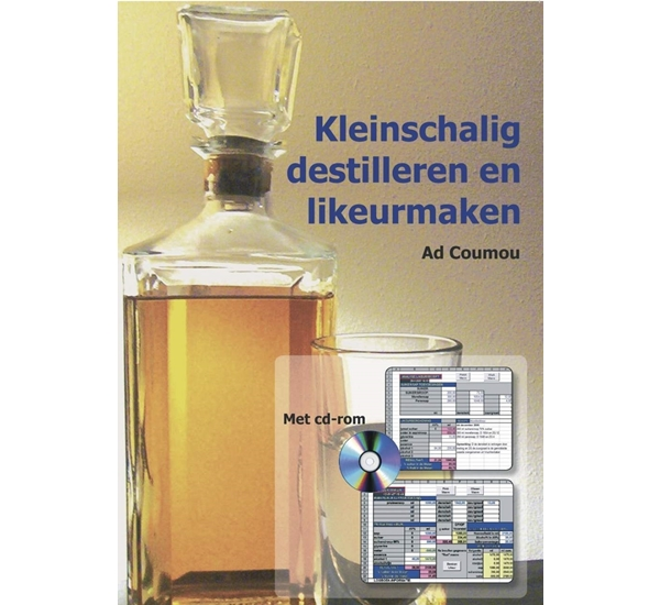 Kleinschalig distilleren en likeurmaken (Ad Coumou)