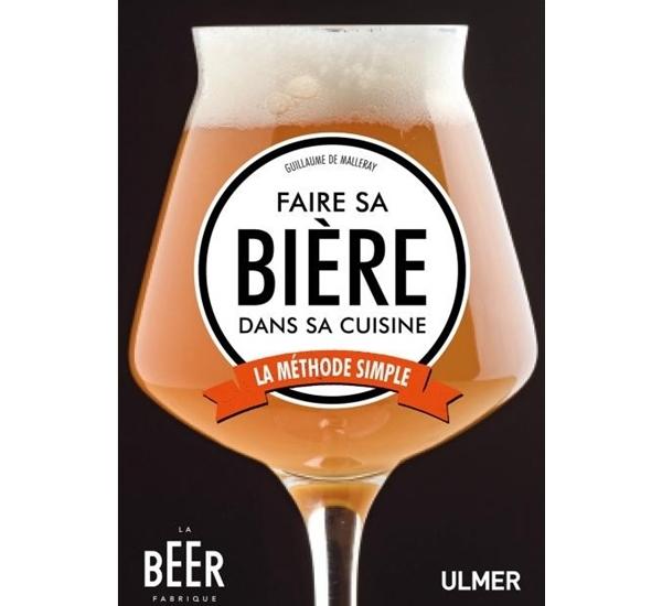 Faire sa bière dans sa cuisine (De Malleray)