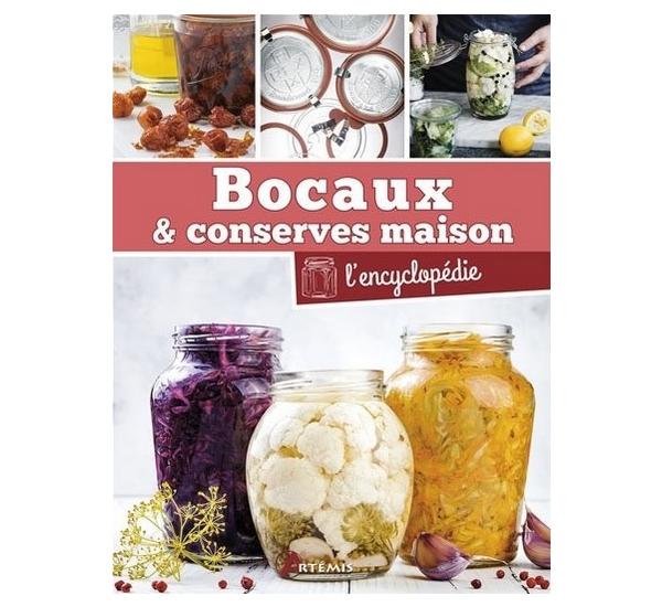Bocaux & conserves maison - l'encyclopédie