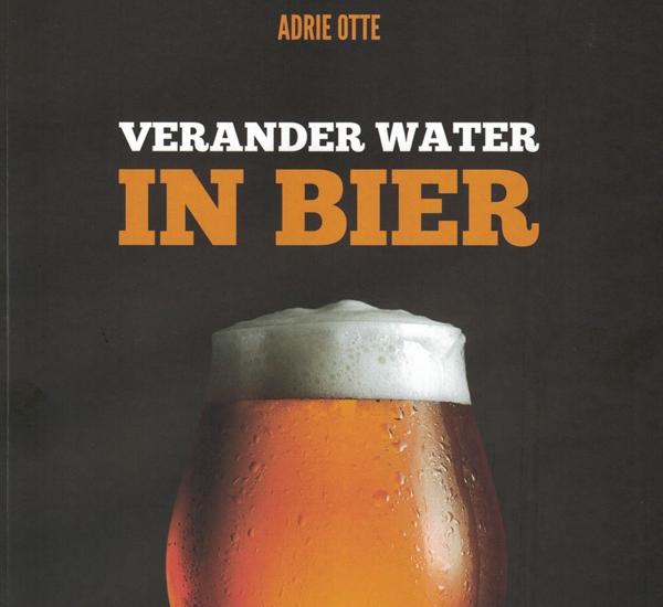 Verander water in bier 2e uitgave