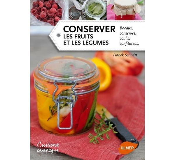 Conserver les fruits et les légumes (Schmitt)