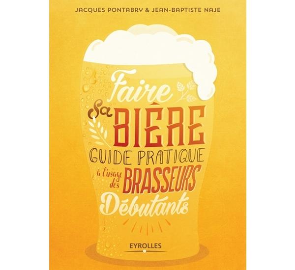 Faire sa bière (Naje & Pontabry)