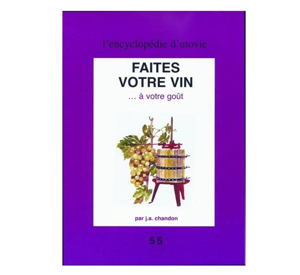 Utovie Faites votre vin.