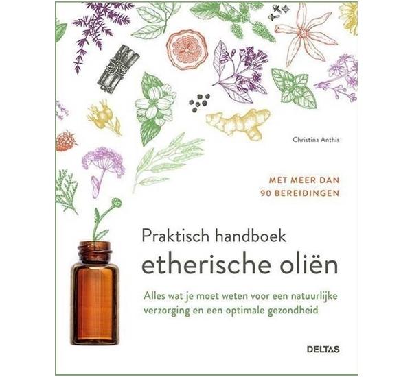 Praktisch handboek etherische oliën (Anthis)